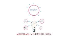 MICROTEACH: MENU MATH LESSON.