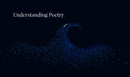 Understanding Poetry