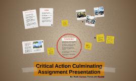 Critical Action Culminating Assignment Presentation