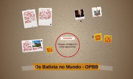 Expansão dos Batistas - OPBB