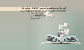 Copy of El método BAPNE como estrategia innovadora de enseñanza apre