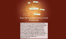 Trust: The Foundation of Every Social Relationship