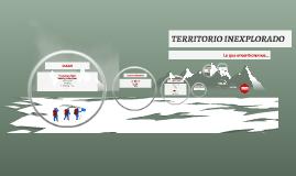 TERRITORIO INEXPLORADO