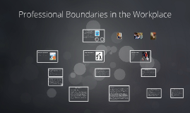 Professional Boundaries in the Workplace