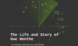 The Life and Story of Uwe Wenthe