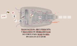 MANUFACTURA, RECUPERACIÓN Y REFUERZO DE HERRAMIENTAS DE CORT