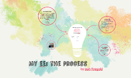 My ee: the process