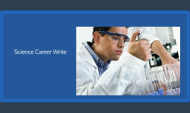 Science Career Write