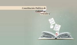 Constitución Política de Colombia. Artículo 2°