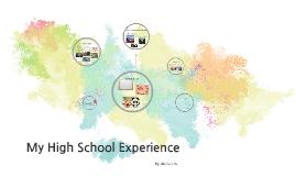 My High School Experience