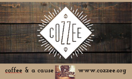 Copy of Cozzee: Coffee and a Cause