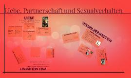 LIEBE, PARTNERSCHAFT; SEXUALVERHALTEN