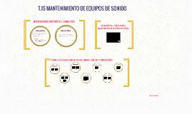 T15 MANTENIMIENTO DE EQUIPOS DE SONIDO