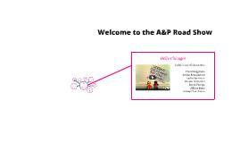 A&P Road Show!