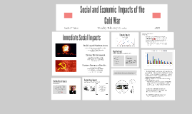 Social and Economic  Impacts of the Cold War