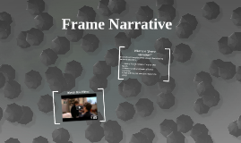 Frame Narrative