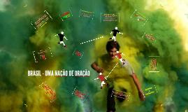 BRASIL - UMA NAÇÃO DE ORAÇÃO