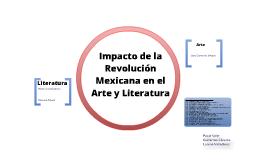 Copy of Impacto de la Revolucion Mexicana en el arte y literatura