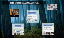 the zombie apocalypse o.o