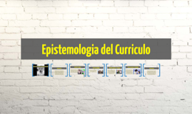 Epistemologia del Curriculo
