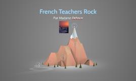 French Teachers Rock