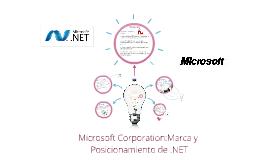 Microsoft Corporation:Marca y Posicionamiento de .NET