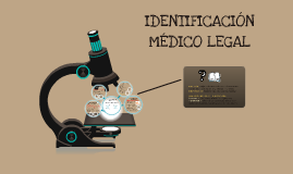 Copy of identificación Médico Legal