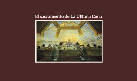 El sacramento de La Última Cena