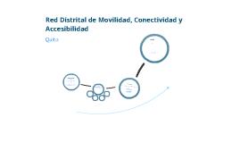 Red Distrital de Movilidad, Conectividad y Accesibilidad
