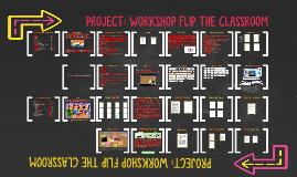 WORKSHOP FLIP THE CLASSROOM