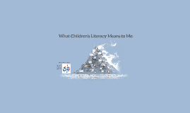 What is Children's Literacy?