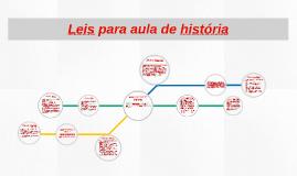 Leis para aula de história
