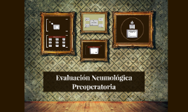 Evaluación Neumológica Preoperatoria