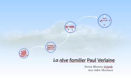 La rêve familier Paul Verlaine