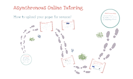 Asynchronous Online Tutoring at the Writing Center