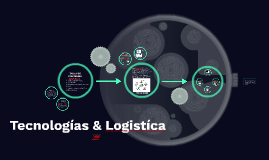Tecnologías & Logistíca