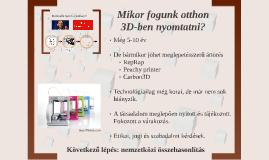 OTDK - Mikor fogunk 3D nyomtatni otthon?