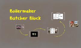 Boilermaker Butcher Block