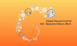 339 - Global Disease Control