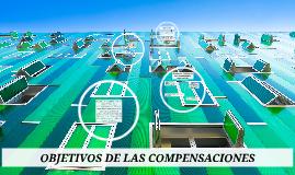 OBJETIVOS DE LAS COMPENSACIONES
