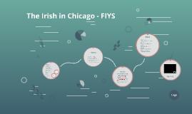 The Irish in Chicago - FIYS