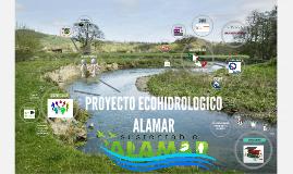 PROYECTO ECOHIDROLOGICO ALAMAR