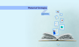 Copy of Rhetorical Strategies