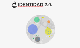 IDENTIDAD 2.0.