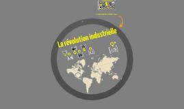 DOSSIER 4 : RÉVOLUTION INDUSTRIELLE