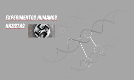 experimentos humanos nazistas