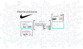 Nike Up and downs