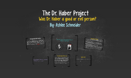 The Dr. Haber Project