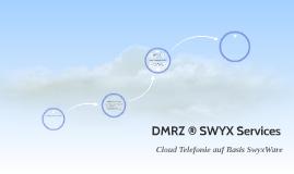 DMRZ ® SWYX Services