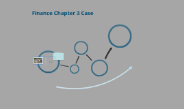 Finance Case Chapter 3
